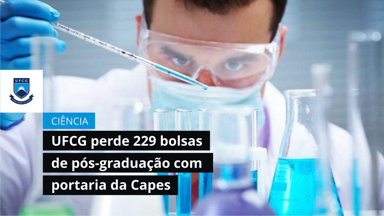 UFCG perde 229 bolsas de pós-graduação com portaria da Capes