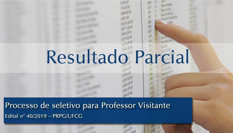 Resultado Parcial do Processo de Seleção para Professores Visitante