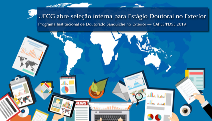 UFCG lança edital de seleção interna para Estágio Doutoral no Exterior.